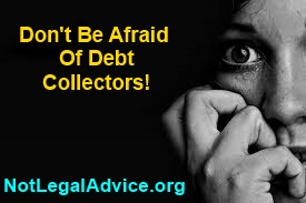 Don't-Be-Afraid-of-debt-collectors